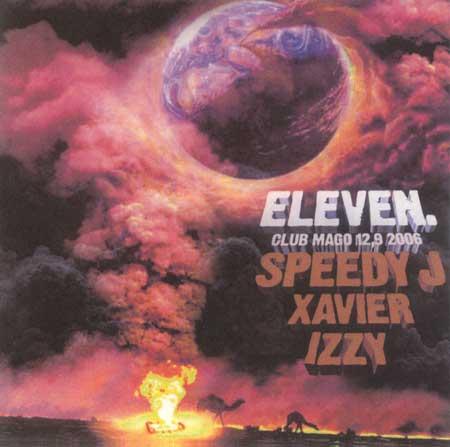 eleven SPEEDY J IZZY XAVIER