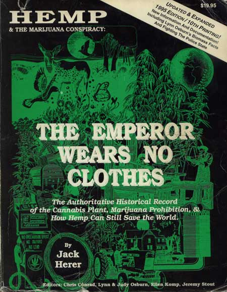 The Emperor Wears No Clothes by Jack Herer(裸の王様・ジャック・ヘラー)